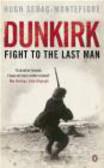 Hugh Sebag-Montefiore,MOntefiori - Dunkirk