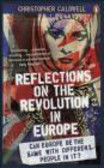 Christopher Caldwell,Ch. Caldwell - Reflections on the Revolution in Europe