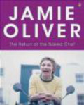 Jamie Oliver - Return of the Naked Chef
