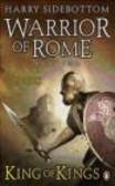 Harry Sidebottom,H Sidebottom - Warrior of Rome II King of Kings