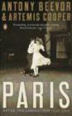 Antony Beevor,Artemis Cooper,A. Beevor - Paris After the Liberation 1944 - 1949