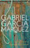 Gabriel Garcia Marquez - Story of a Shipwrecked Sailor