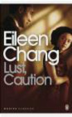 Eileen Chang,E Chang - Lust Caution