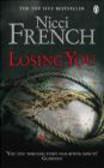 Nicci French,N French - Losing You