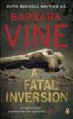 Barbara Vine,B Vine - Fatal Inversion