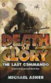 Michael Asher,M. Asher - Death or Glory I The Last Commando