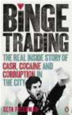 Seth Freedman,S Freedman - Binge Trading