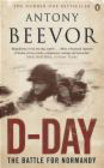 Antony Beevor,A. Beevor - D-Day The Battle for Normandy