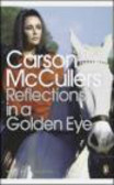 Carson McCullers,C McCullers - Reflections in a Golden Eye