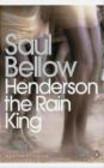 Saul Bellow,S Bellow - Henderson the Rain King