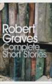 Robert Graves,R Graves - Complete Short Stories