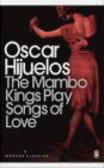 Oscar Hijuelos,O Hijuelos - Mambo Kings Play Songs of Love