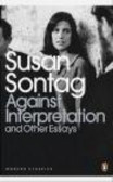 Susan Sontag,S Sontag - Against Interpretation and Other Essays