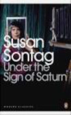 Susan Sontag,S Sontag - Under the Sign of Saturn