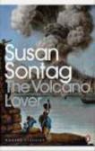 Susan Sontag,S Sontag - Volcano Lover