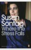 Susan Sontag,S Sontag - Where the Stress Falls