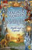 David Colbert,D Colbert - Magical Worlds of Narnia