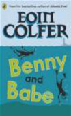 Eoin Colfer - Benny and Babe