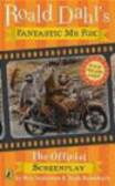 R Dahl - Fantastic Mr Fox The Screenplay