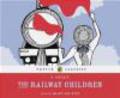 E. Nesbit - Railway Children Audiobook
