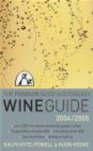 Huon Hooke,R Kyte-Powell - Penguin Good Australian Wine Guide 2004/2005