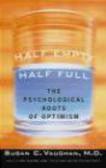 Susan Vaughan - Half Empty Half Full Understanding Psychological Roots
