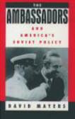 David Mayers - Ambassadors & America`s Soviet Policy