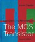 Yannis Tsividis,Y Tsividis - Operation and Modeling of the MOS Transistor 2e