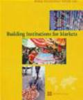 World Bank - World Development Report 2002 Building Institutions for Mark