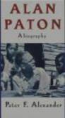 Peter Alexander - Alan Paton Biography