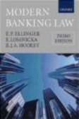 Eva Lomnicka,E.P. Ellinger,E Ellinger - Modern Banking Law