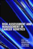 F Lalloo - Risk Assessment & Management in Cancer Genetics