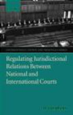 Yuval Shany,Y Shany - Regulating Jurisdictional Relations Between National and Int