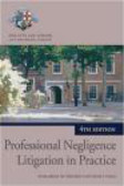 Inns of Court School of Law - Professional Negligence Litigation in Practice