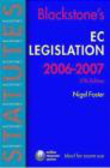 Nigel Foster,N Foster - Blackstone`s EC Legislation 2006-2007