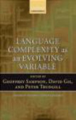 G Sampson - Language Complexity as an Evolving Variable