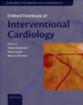 S Redwood - Oxford Textbook of Interventional Cardiology