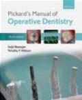 Timothy Watson,Avijit Banerjee - Pickard`s Manual of Operative Dentistry