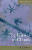 B.J. Mason,B Mason - Physics of Clouds