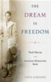 Sarah Azaransky - The Dream is Freedom