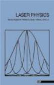 Marlan Scully,Willis Lamb,Murray Sargent - Laser Physics
