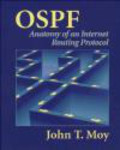 John Moy,J Moy - OSPF Anatomy of an Internet Routing Protocol