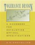 Clyde Creveling,Clyde M. Creveling - Tolerancing Design