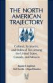 Neil Nevitte,Ronald Inglehart,Miguel Basanez - North American Trajectory
