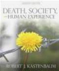 Robert Kastenbaum,Robert J. Kastenbaum - Death, Society and Human Experience