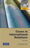 Donald Snow,Donald M. Snow - Cases in International Relations