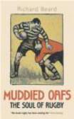 Richard Beard,R Beard - Muddied Oafs