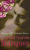 Gabriel Garcia Marquez,G Marquez - Memories of My Melancholy Whores