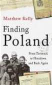 Matthew Kelly,M. Kelly - Finding Poland