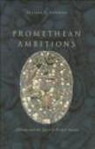 William Newman - Promethean Ambitions